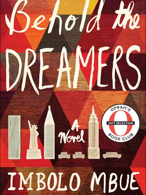 'Behold the Dreamers,' a novel by Imbolo Mbue and Oprah Winfrey's latest selection for Oprah's Book Club.