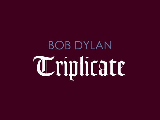Bob Dylan's expansive 'Triplicate' is out Friday.