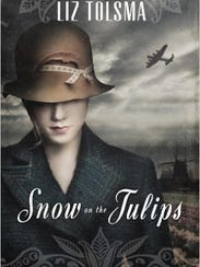 """Snow on the Tulips,"" written by Liz Tolsma."
