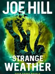"""""""Strange Weather"""" by Joe Hill."""