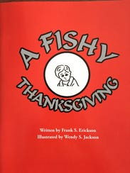 """A Fishy Thanksgiving"" is a tale created by Frank Erickson."