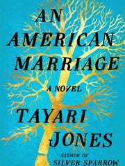 """An American Marriage: A Novel"" by Tayari Jones."