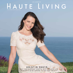 Kristin Davis dishes on 'Sex' in 'Haute Living Los Angeles.'