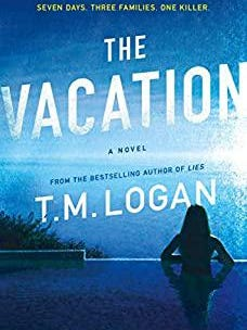 """""""The Vacation"""" by T. M. Logan"""