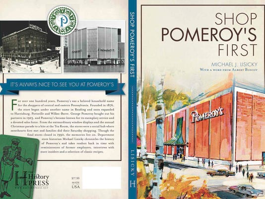 """SUBMITTED -- The cover of Michael Lisicky's new book, """"Shop Pomeroy's First,"""" published in October by History Press"""