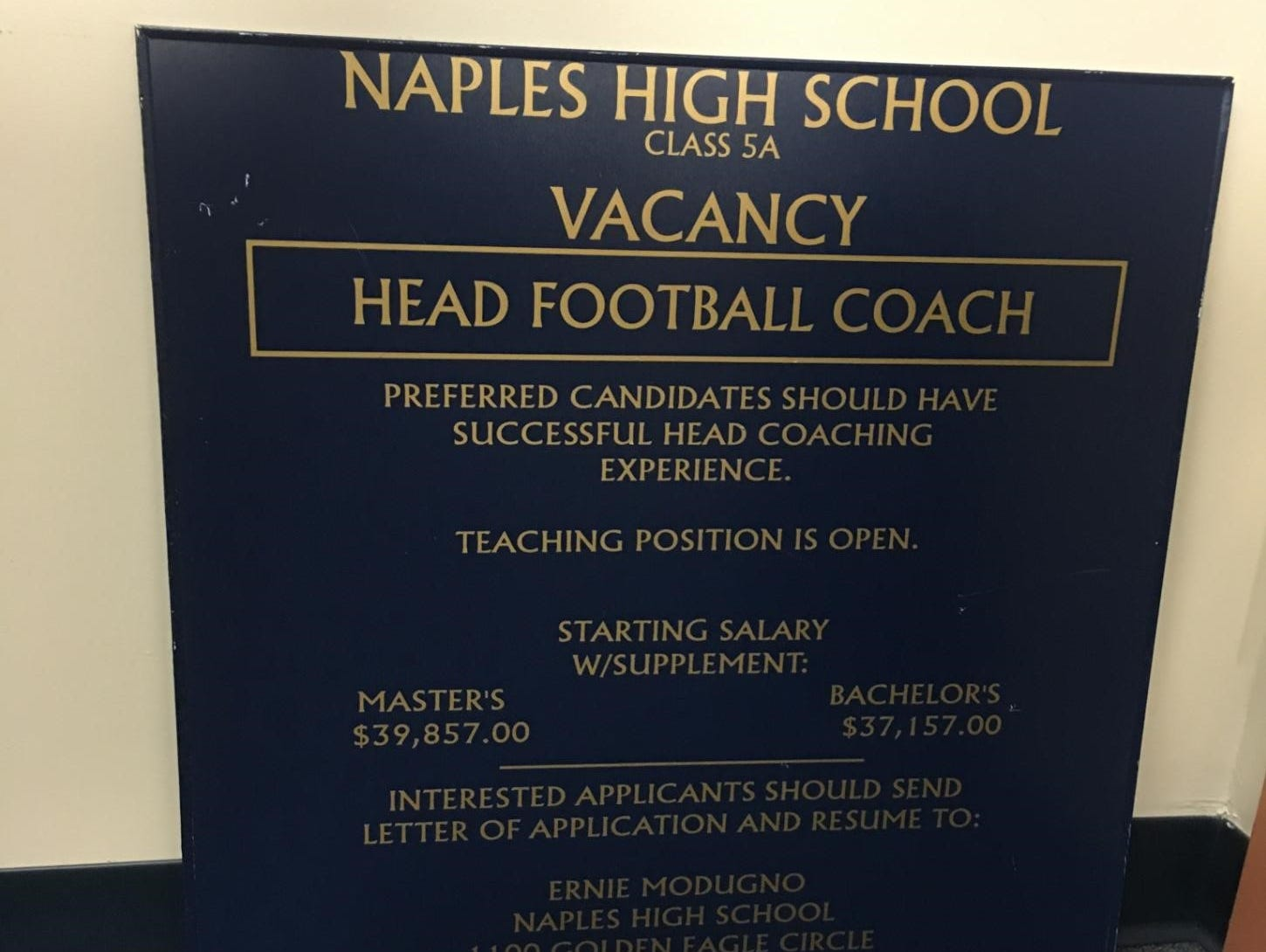 When Naples athletic director Ernie Modugno went to the Florida Athletic Coaches Assocation converntion in 1997 he took this poster to recruit Naples' next football coach.