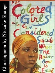 """Ntozake Shange's """"for colored girls who have considered"""