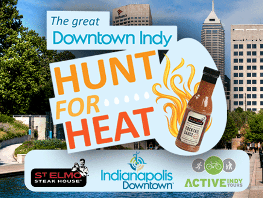 Tweet me your photos if you successfully #HuntForHeat! You can win sweet prizes from 8 a.m. to 11 a.m. this morning, including a bottle of St. Elmo's Cocktail Sauce.