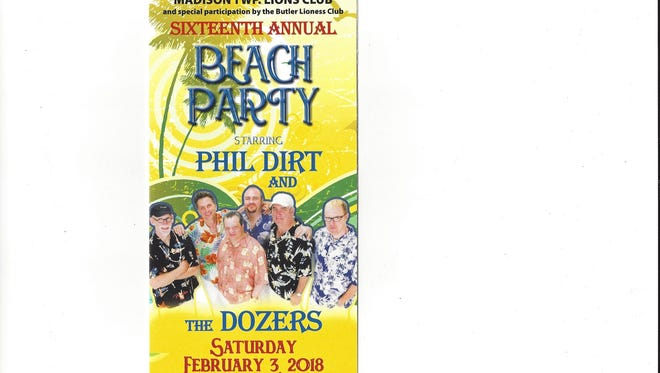 Phil Dirt and the Dozers will headline the 16th annual beach party, a fundraiser for the Madison Township Lions Club.