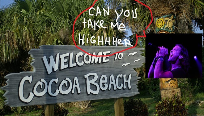 Can you? Can you, Cocoa Beach? Can you take me higher?