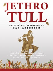 "Ian Anderson performs as ""Jethro Tull"" this Friday"