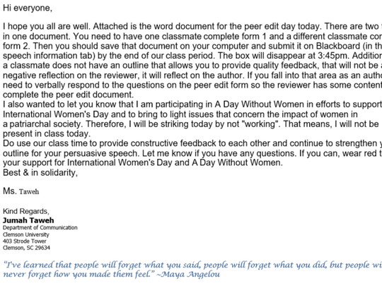 Jumah Taweh, a lecturer of communication at Clemson University, sent out this email to her students regarding her absence on International Women's Day.