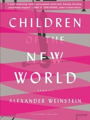 """""""Children of the New World: Stories"""" by Alexander Weinstein"""