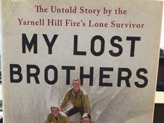 Montini: Out of the ashes - surviving hotshot of Yarnell Hill Fire writes a book.