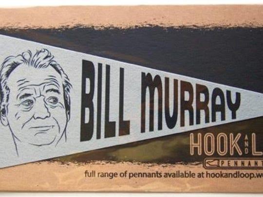 Bill Murray pennant by Hook and Loop