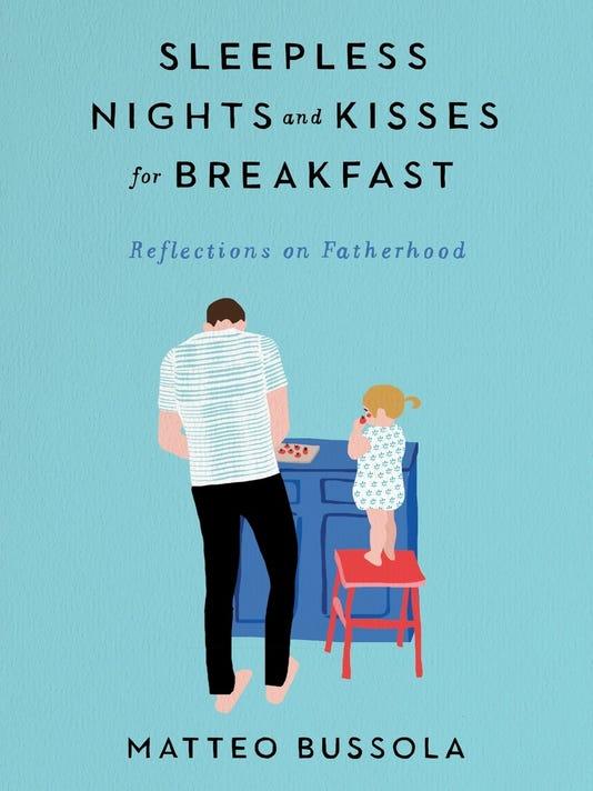 636322675573331088-Sleepless-Nights-and-Kisses-for-Breakfast.jpg