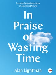 """In Praise of Wasting Time"" by Alan Lightman."