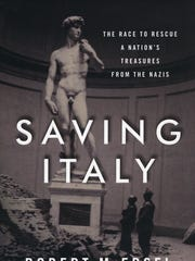 """Saving Italy: The Race to Rescue a Nation's Treasures from the Nazis"" is by Robert M. Edsel (W. W. Norton). The author is Willamette University's Atkinson Lecturer and will speak about his latest research at 7:30 p.m. Oct. 15 at The Historic Elsinore Theatre."