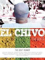 """The feature length documentary """"El Chivo"""" will premiere July 14 at the Fine Arts Theatre."""