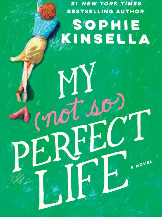 636209434537285368-MY-NOT-SO-PERFECT-LIFE-cover-art-Sophie-Kinsella.jpg