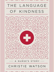 """The Language of Kindness"" by Christie Watson."