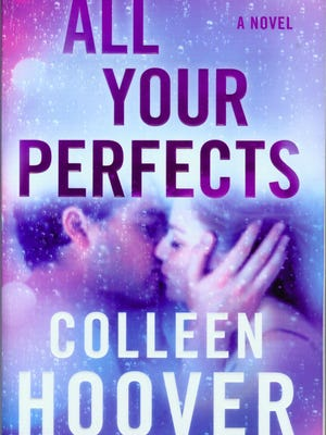 """""""All Your Perfects"""" by Colleen Hoover"""