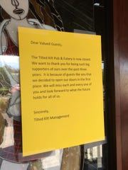 Tilted Kilt management posted a sign announcing the restaurant's closure early in the week of June 28.
