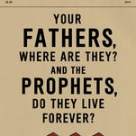 """""""Your Fathers, Where Are They and the Prophets, Do They Live Forever?"""" by Dave Eggers"""