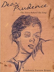 """Book cover of """"Dear Prudence; The Story Behind the"""