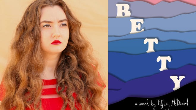 """Tiffany McDaniel and the cover of her second novel, """"Betty."""""""