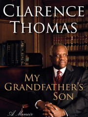 "Justice Clarence Thomas wrote his autobiography, ""My"