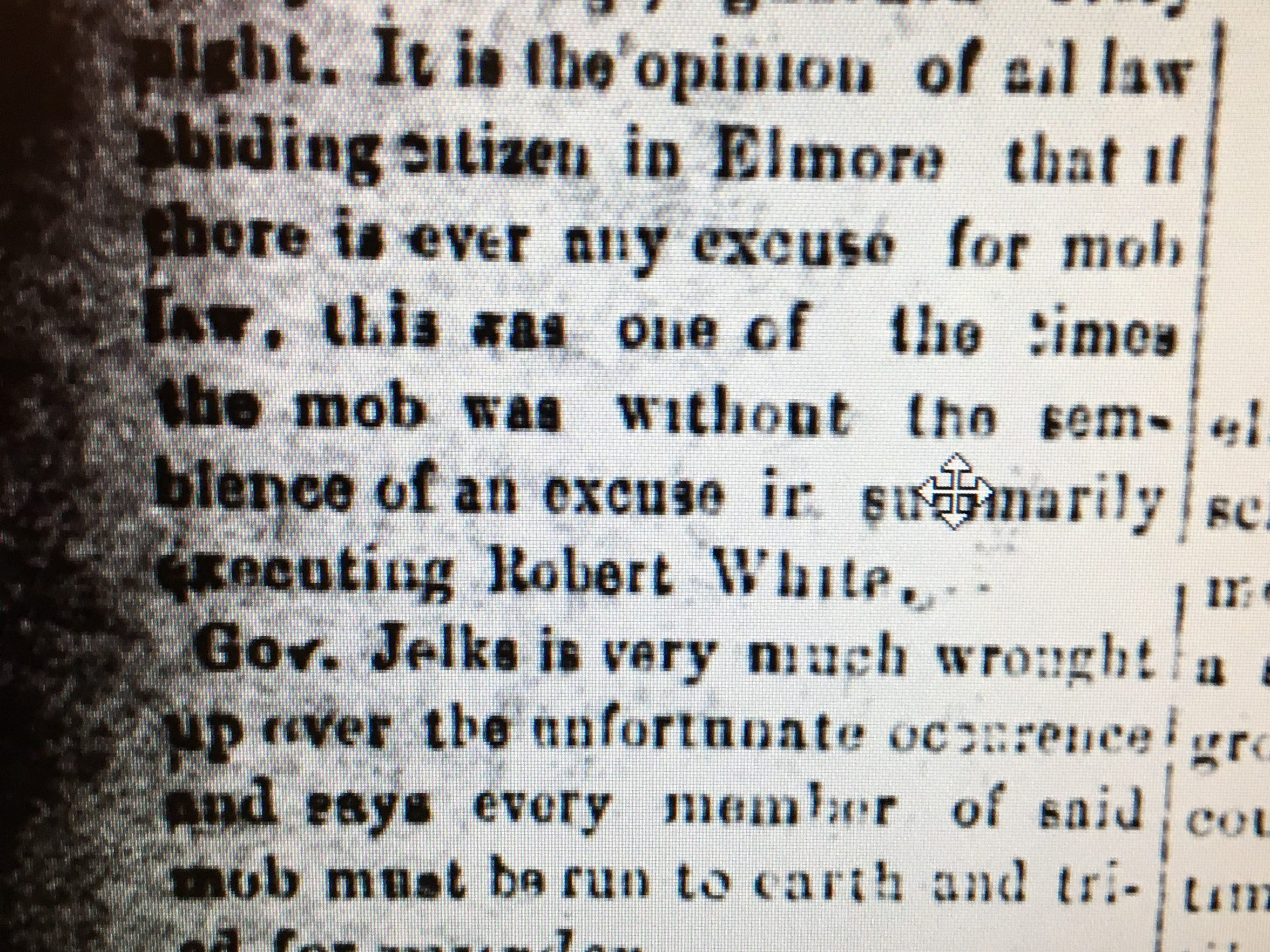 "The Weekly Herald wrote on July 11, 1901 that ""every member of said mob"" that lynched Robin White ""must be run to earth and tried for murder."""