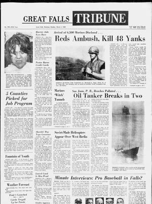 Front page of the Great Falls Tribune on Monday, March 4, 1968.