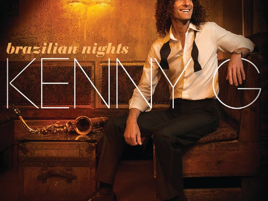 "Kenny G's latest album is ""Brazilian Nights."""