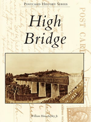 """The cover of """"Postcard History Series: High Bridge,"""" the new book by William Honachefsky Jr."""