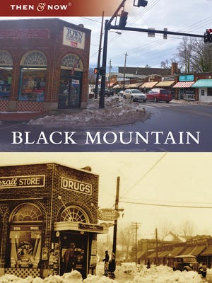 """Then and Now: Black Mountain"" compares historic photographs of the town with present-day images."