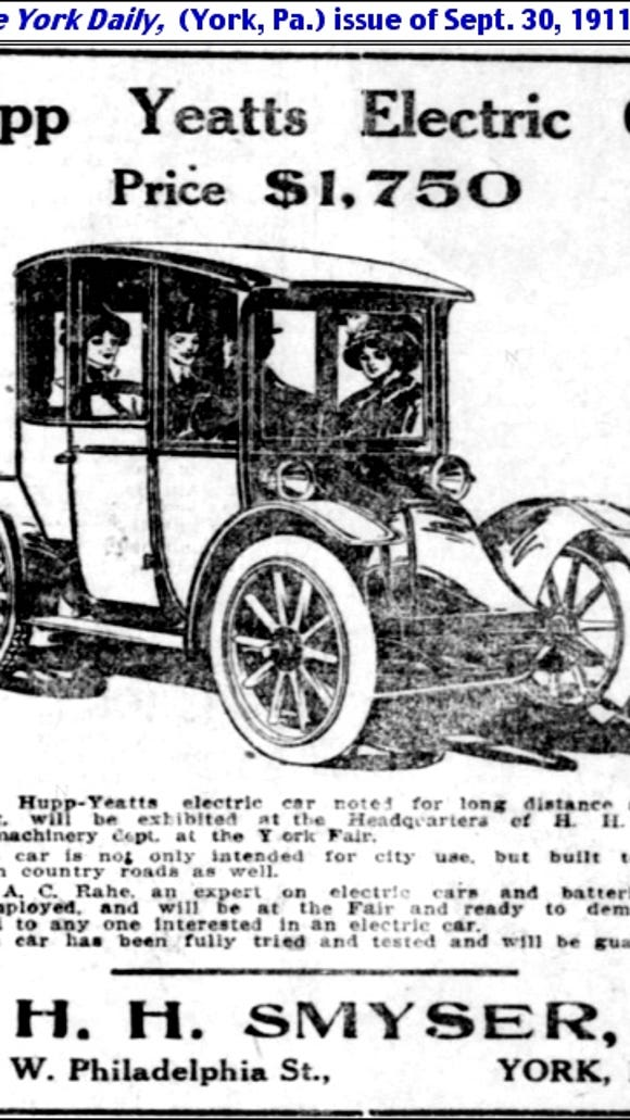 """An advertisement that partially reads """"The Hupp-Yeatts electric car noted for long distance and hill climbing, will be exhibited at the Headquarters of H. H. Smyser in the machinery dept. at the York Fair."""""""