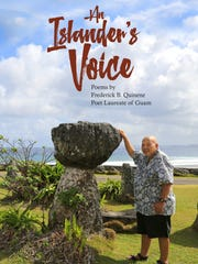 The University of Guam Press will launch a collection of poetry by Guam's Poet Laureate Frederick Quinene on Thursday, July 12, 2018.