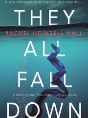 """They All Fall Down,"" by Rachel Howzell Hall"