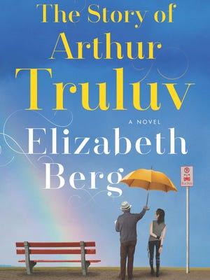 'The Story of Arthur Truluv' by Elizabeth Berg