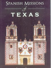 """Spanish Missions of Texas"""