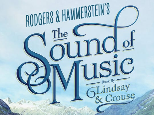 Rodgers & HammersteinÕs The Sound of Music is set to