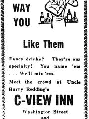 An advertisement in the Cape May Star and Wave from 1942 for Harry Redding's C-View Inn, making drinks just the way you like them. The ad appears in 'A Culinary History of Cape May: Salt Oysters, Sea Plums and Cabernet Franc' by John Howard-Fusco.