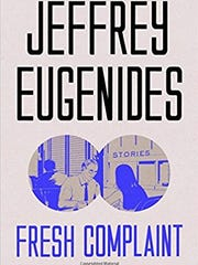 """Fresh Complaint"" by Jeffrey Eugenides"