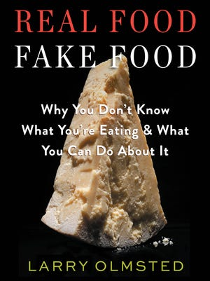 'Real Food/Fake Food' (Algonquin, $27.95) takes a look at the world's great foods and how they are often counterfeited for retail or restaurant sale.