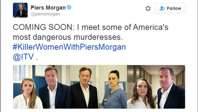 """Piers Morgan on Twitter promotes his upcoming show, """"Killer Women with Piers Morgan."""""""