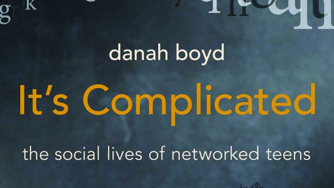 "Book jacket of researcher Danah Boyd's new book, ""It's Complicated: The Social Lives of Networked Teens"""