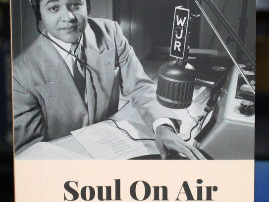 """Soul On Air: Black Who Helped to Define Radio in Detroit"""
