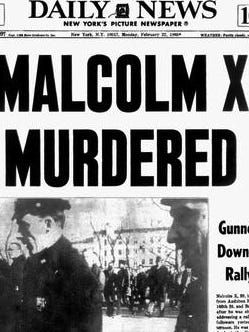 New York Daily News headline when Malcolm X was assassinated Feb. 21, 1965, in Harlem.