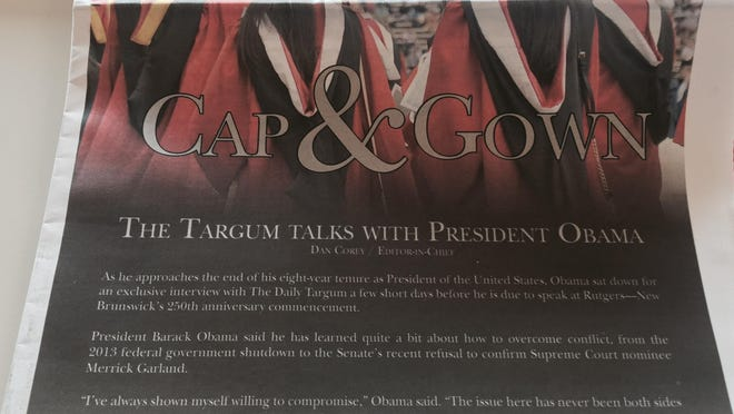 A look at the Cap & Gown edition of The Daily Targum, which features Dan Corey's 1-on-1 interview with President Obama.
